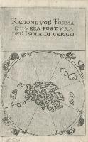 Ragionevol' forma et vera postura dell'isola di Cerigo.