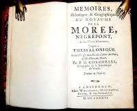 Memoires, historiques & geographiques du royaume de la Moree, Negropont, & des places maritimes, jusques à Thessalonique…