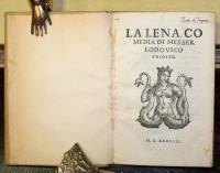 La Lena, comedia di Messer Lodovico Ariosto.