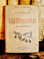 L'olivo e l'olio Coltivazione dell'olivo Estrazione purificazione e conservazione dell'olio Quarta edizione di molto accresciuta e rinnovata.