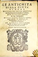 Le antichità della città di Roma raccolte sotto brevità da diversi antichi & moderni scrittori.