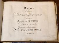 Roma aeterna…sive ipsius Aedificiorum romanarum integrorum collapsorumque cospectus duplex