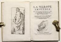 La Merope. Tragedia con annotazioni dell'autore e con la sua risposta alla lettera del Sig. di Voltaire. Aggiungesi per altra mano la version francese del Sig. Freret
