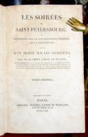 Les soirées de Saint–Pétersbourg ou extretiens sur le gouvernement temporel de la providence: suivis d'un traité sur les sacrifices