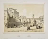 Rome. Le Capitole. – Roma. Il Campidoglio.