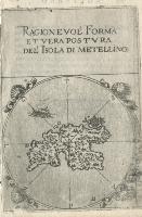 Ragionevol' forma et vera postura del'isola di Metellino.