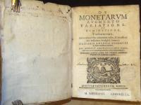 De monetarum augmento, variatione et diminutione tractatus varij.