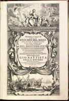 Prima parte (unica pubblicata) dello specchio del mare nel quale si descrivono tutti i porti, spiaggie…del Mediterraneo.