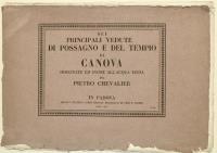 Sei principali vedute di Possagno e del Tempio di Canova disegnate ed incise all'acqua tinta