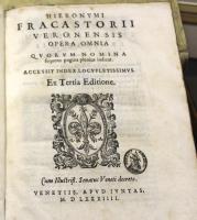 Hieronymi Fracastorii veronensis. Opera omnia. Quorum nomina sequens pagina plenius indicat. accessit index locuplentissimus. Ex tertia editione.