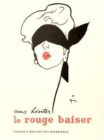 Sans hésiter le rouge baiser calculé a Paris par Paul Baudecroux