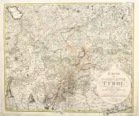 Karte von der gefürsteten Grafschaft Tyrol nach den neuesten und bewaehrtesten Hülfsmitteln entworfen