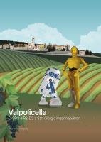Valpolicella C-3PO e R2-D2 a San Giorgio Ingannapoltron