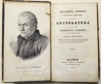 Dell'origine, progressi e stato attuale di ogni letteratura. Nuova edizione conforme all'ultima di Roma con giunte e correzioni…